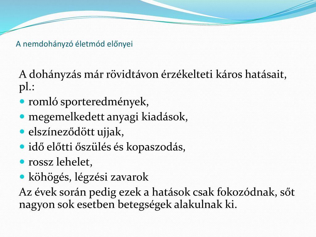 nemdohányzó betegségek)