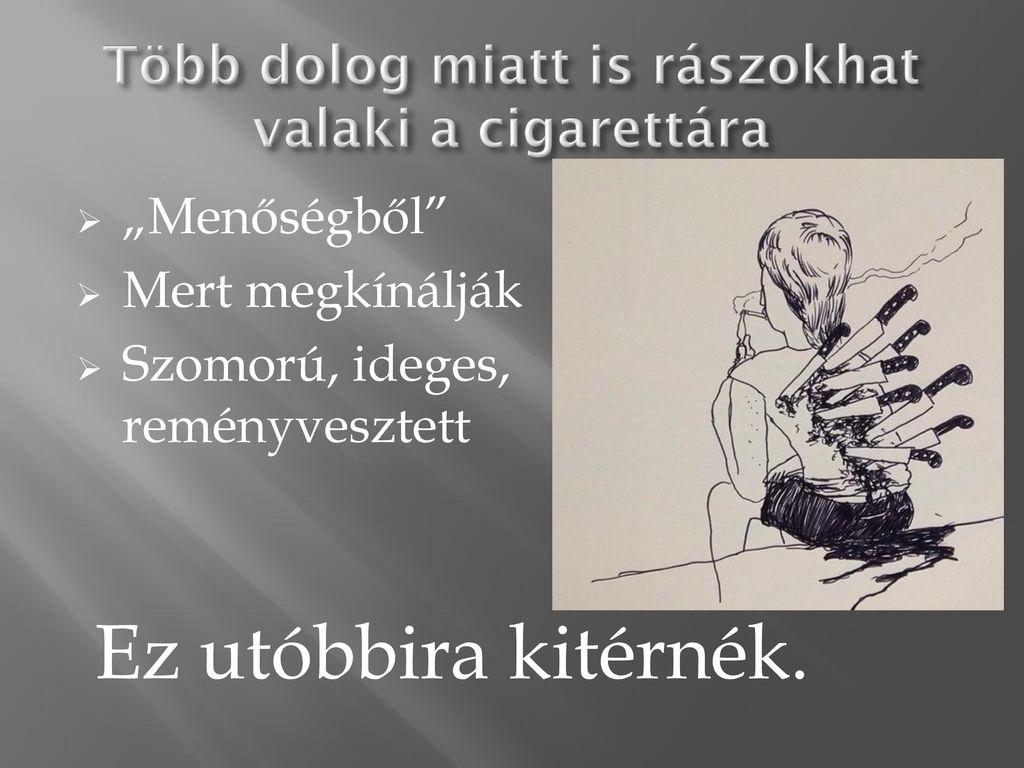 cigaretta tabletták listáját hogyan lehet gyorsan leszokni a dohányzás hipnózisáról