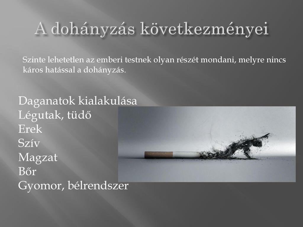A dohányzás káros hatása a szervezetre - ppt letölteni