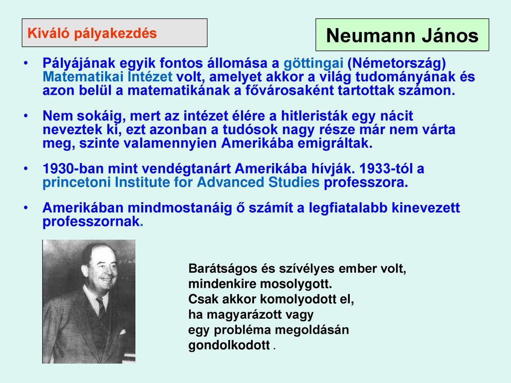 5e072d8b9f Magyar származású matematikus A számítógép alapelvének a kidolgozója ...