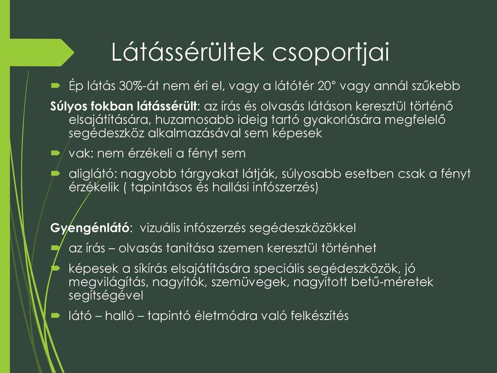 látássérülés fokozatai)