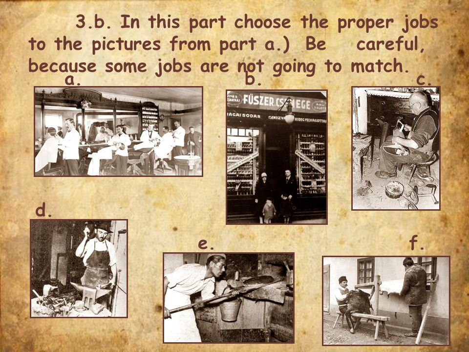 3. b. In this part choose the proper jobs to the pictures from part a
