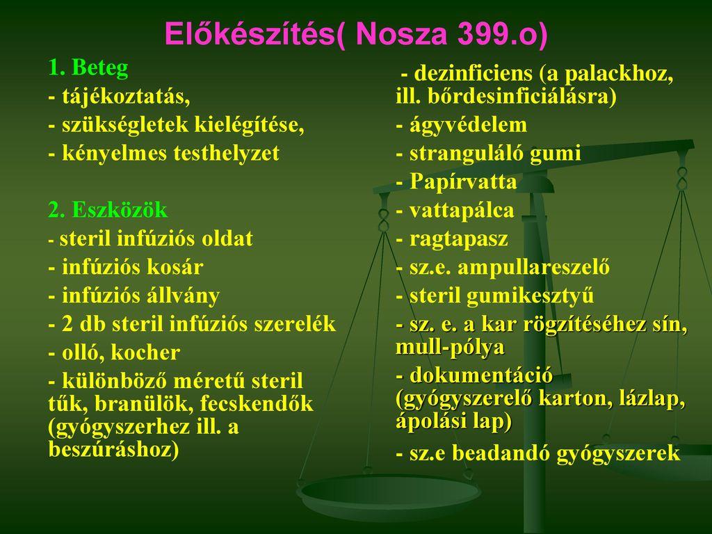 infúziós terápia az alsó végtagok visszérinél)