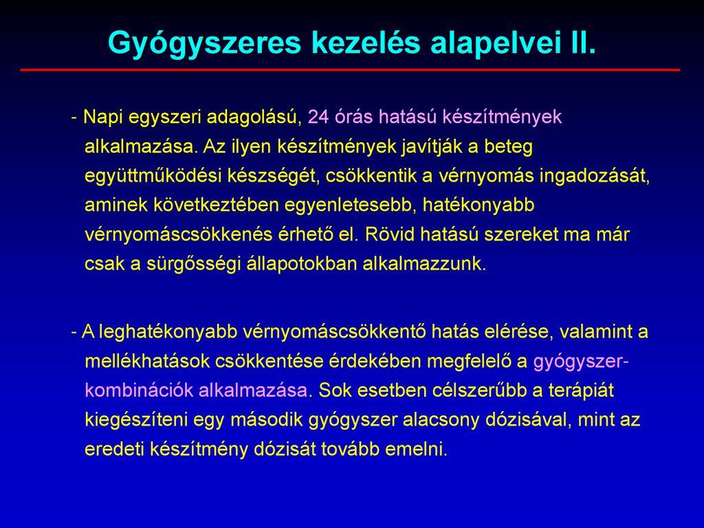 a magas vérnyomás kezelésének alapelvei)