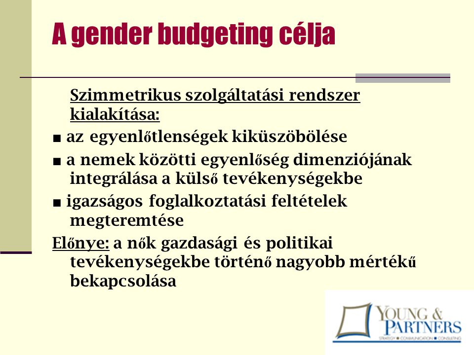 A gender budgeting célja