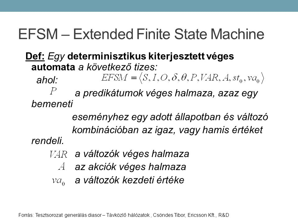 EFSM – Extended Finite State Machine