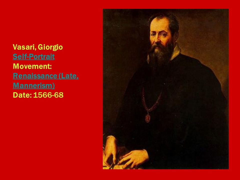 Vasari, Giorgio Self-Portrait Movement: Renaissance (Late, Mannerism) Date: 1566-68