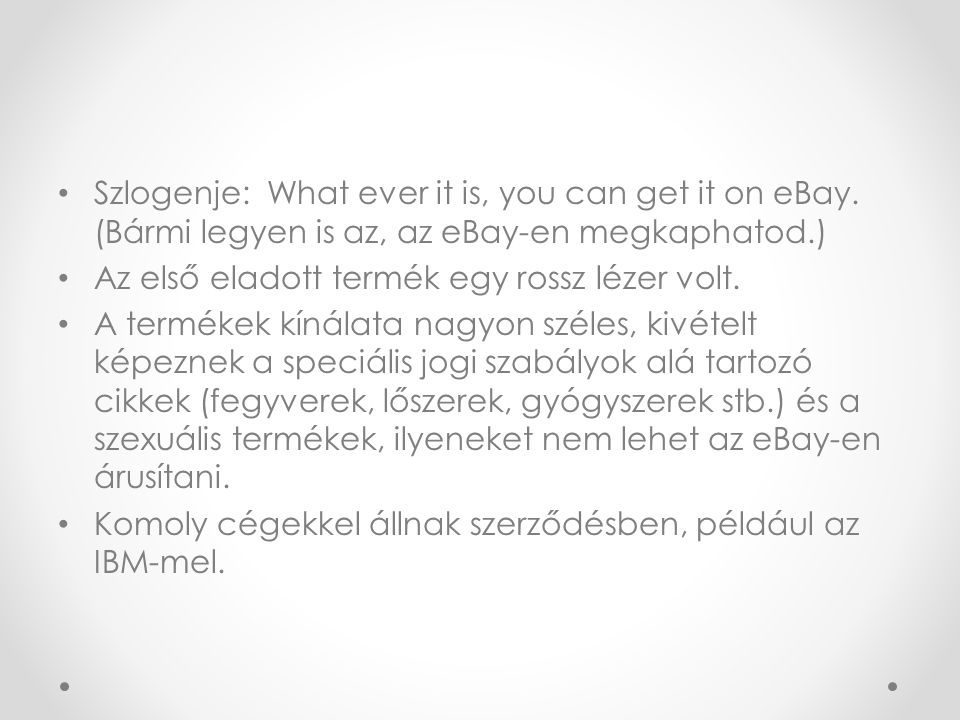 Szlogenje: What ever it is, you can get it on eBay