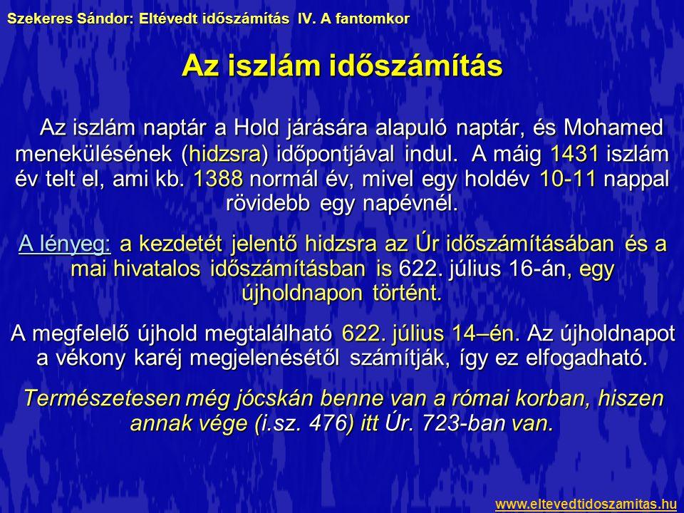 hidzsra naptár Eltévedt időszámítás Szekeres Sándor   ppt letölteni hidzsra naptár