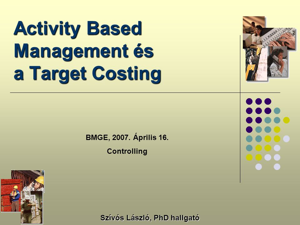 Activity Based Management és a Target Costing