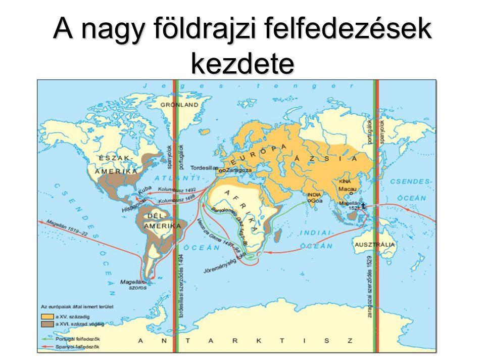 amerika felfedezése térkép A nagy földrajzi felfedezések   ppt letölteni amerika felfedezése térkép