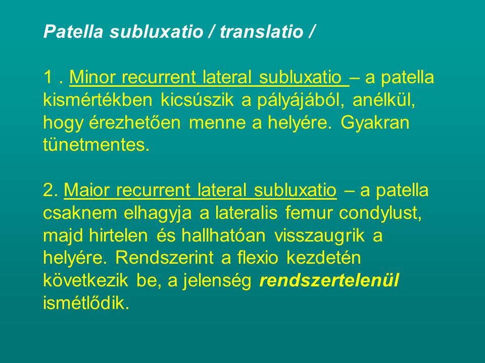 Patella subluxatio / translatio / 1