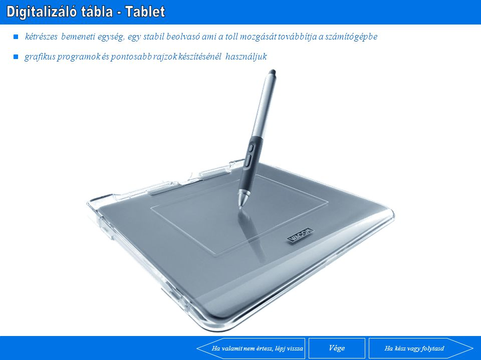 Digitalizáló tábla - Tablet