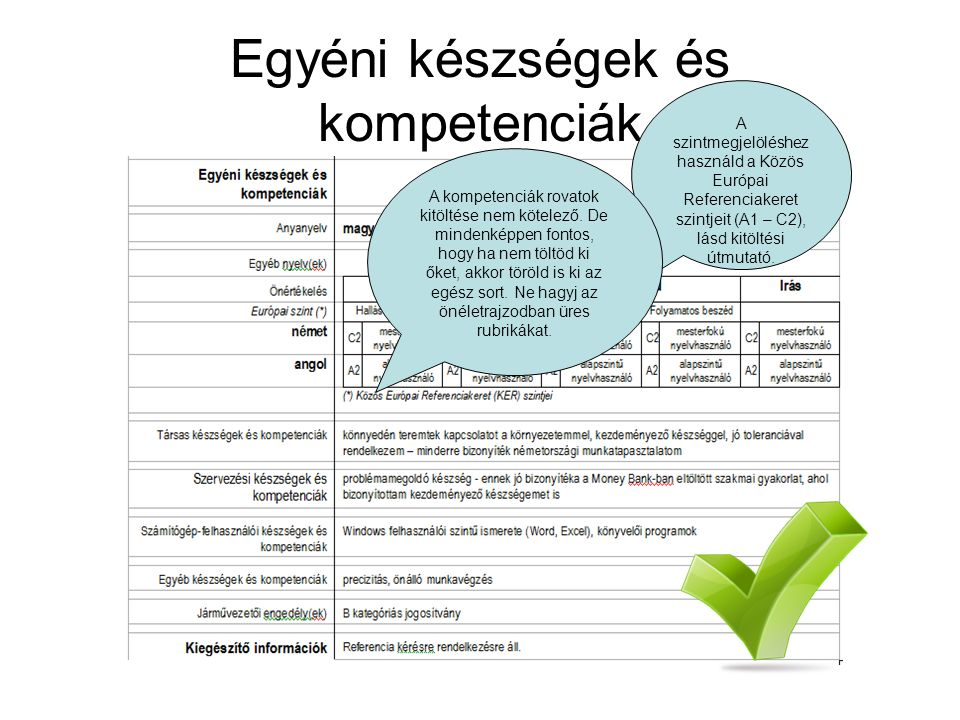 önéletrajz egyéni készségek és kompetenciák Europass önéletrajz.   ppt letölteni önéletrajz egyéni készségek és kompetenciák