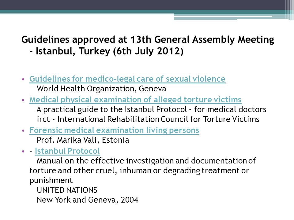 Guidelines approved at 13th General Assembly Meeting - Istanbul, Turkey (6th July 2012)