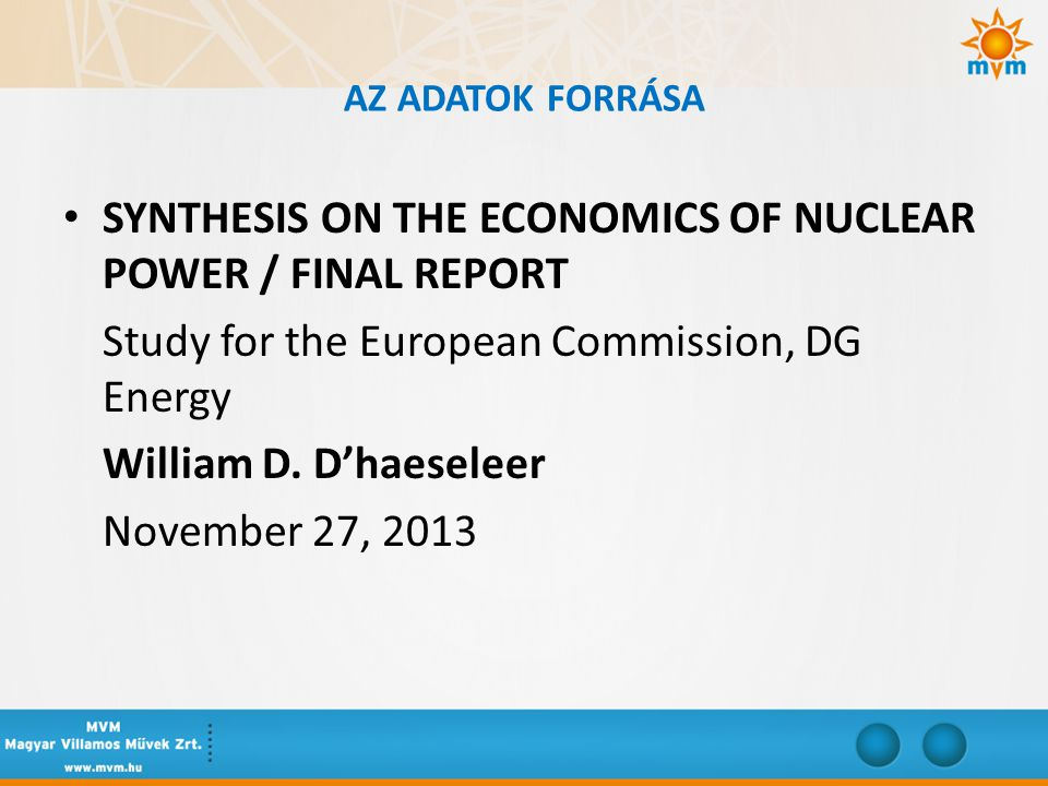 SYNTHESIS ON THE ECONOMICS OF NUCLEAR POWER / FINAL REPORT