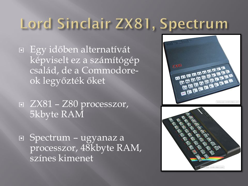 Lord Sinclair ZX81, Spectrum