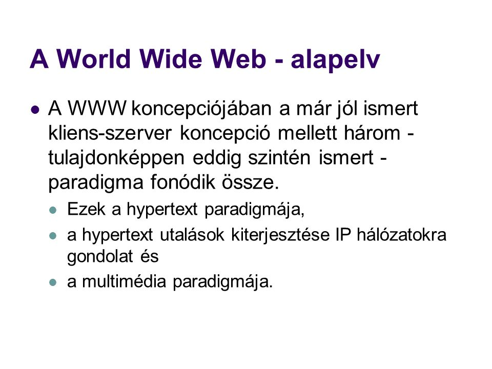 A World Wide Web - alapelv