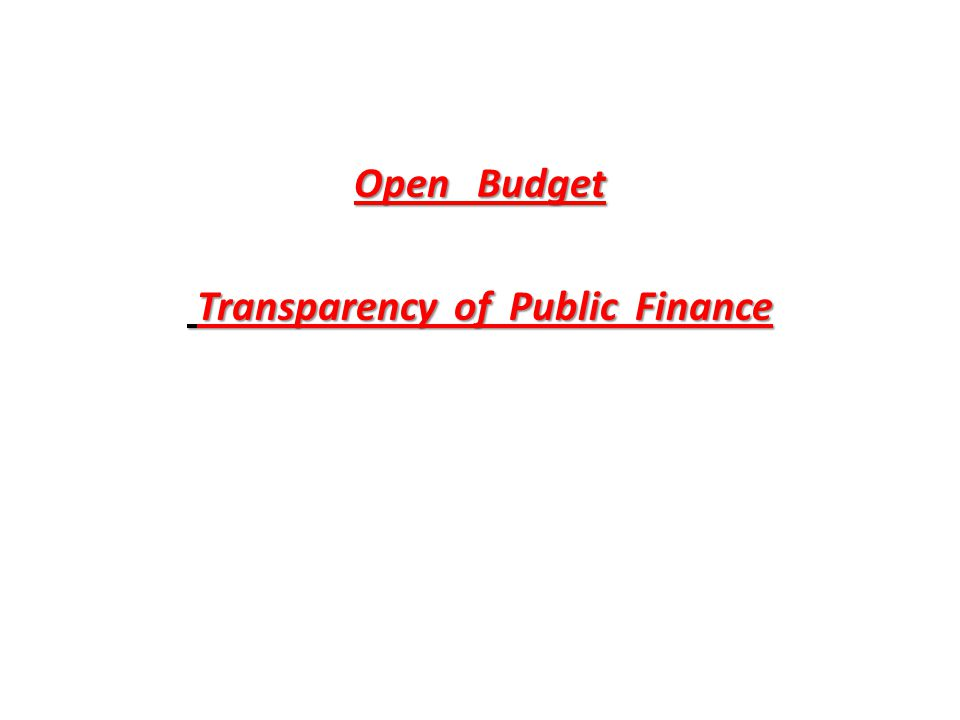 Open Budget Transparency of Public Finance