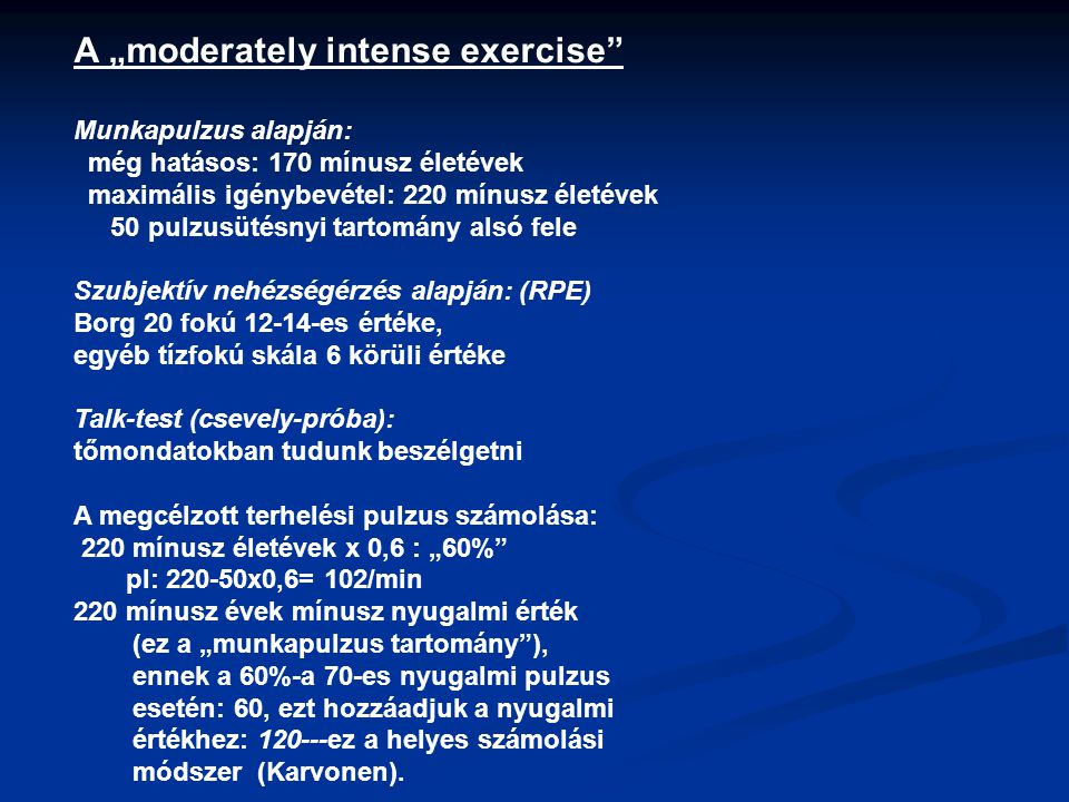 "A ""moderately intense exercise"