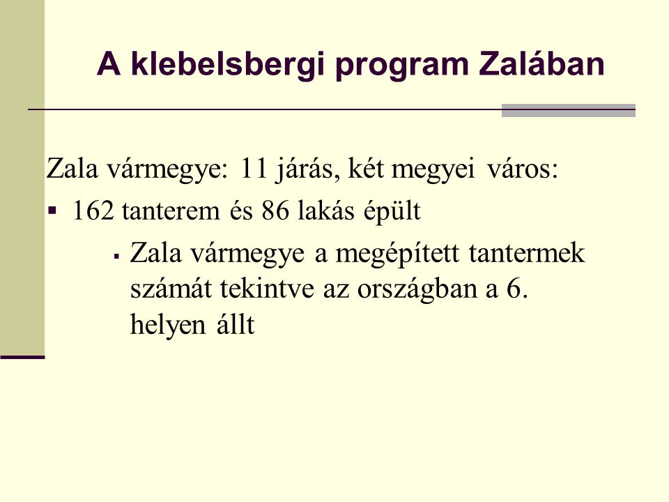 A klebelsbergi program Zalában