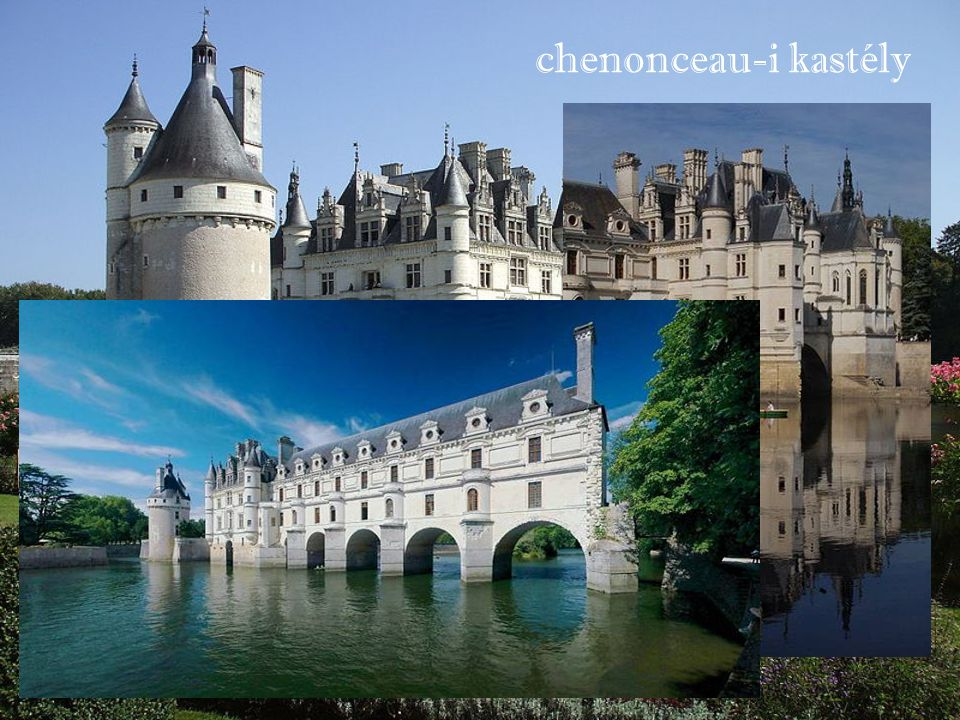 chenonceau-i kastély