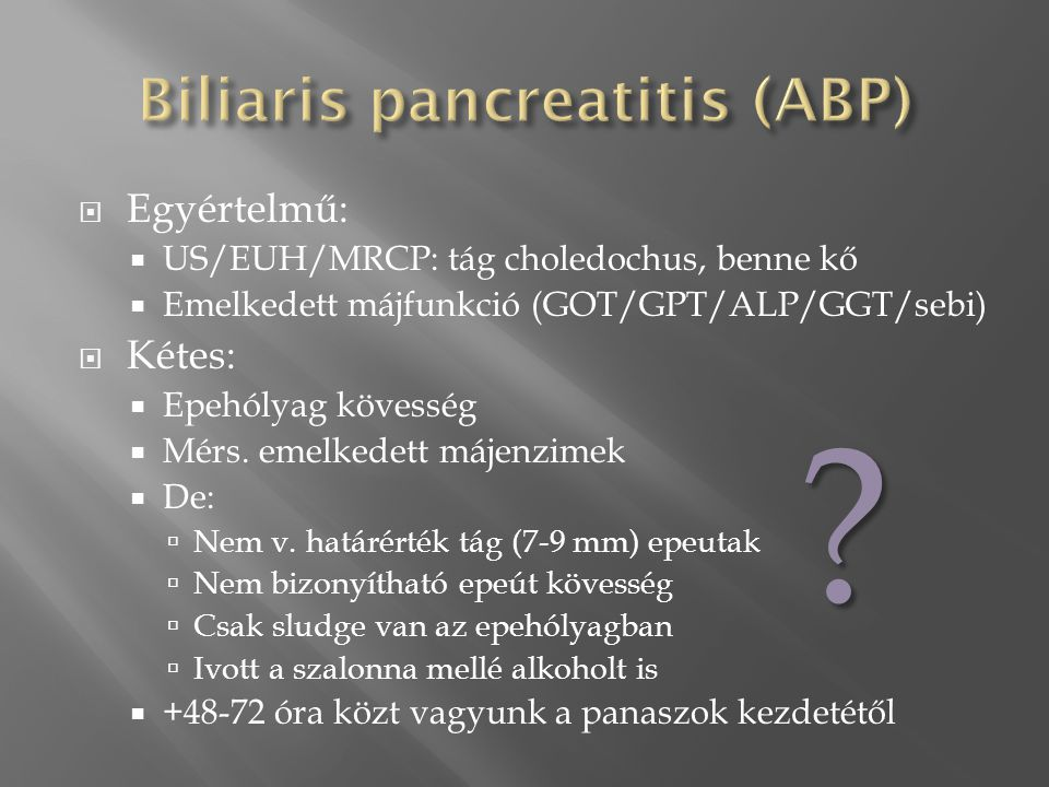 Biliaris pancreatitis (ABP)