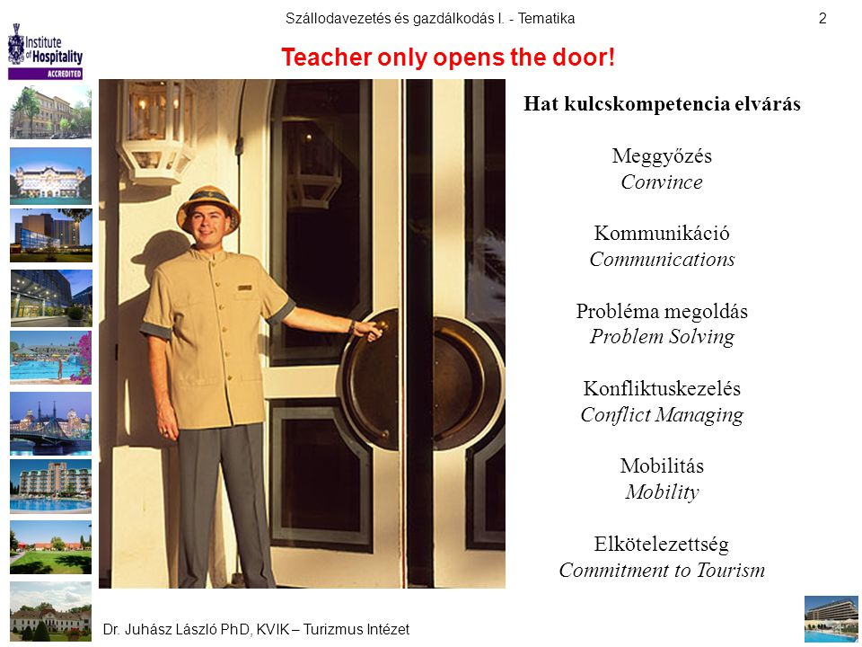 Teacher only opens the door! Hat kulcskompetencia elvárás