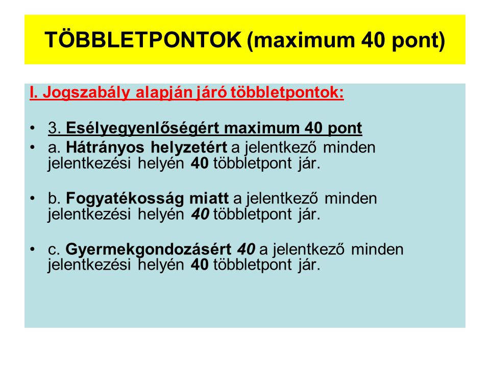 TÖBBLETPONTOK (maximum 40 pont)