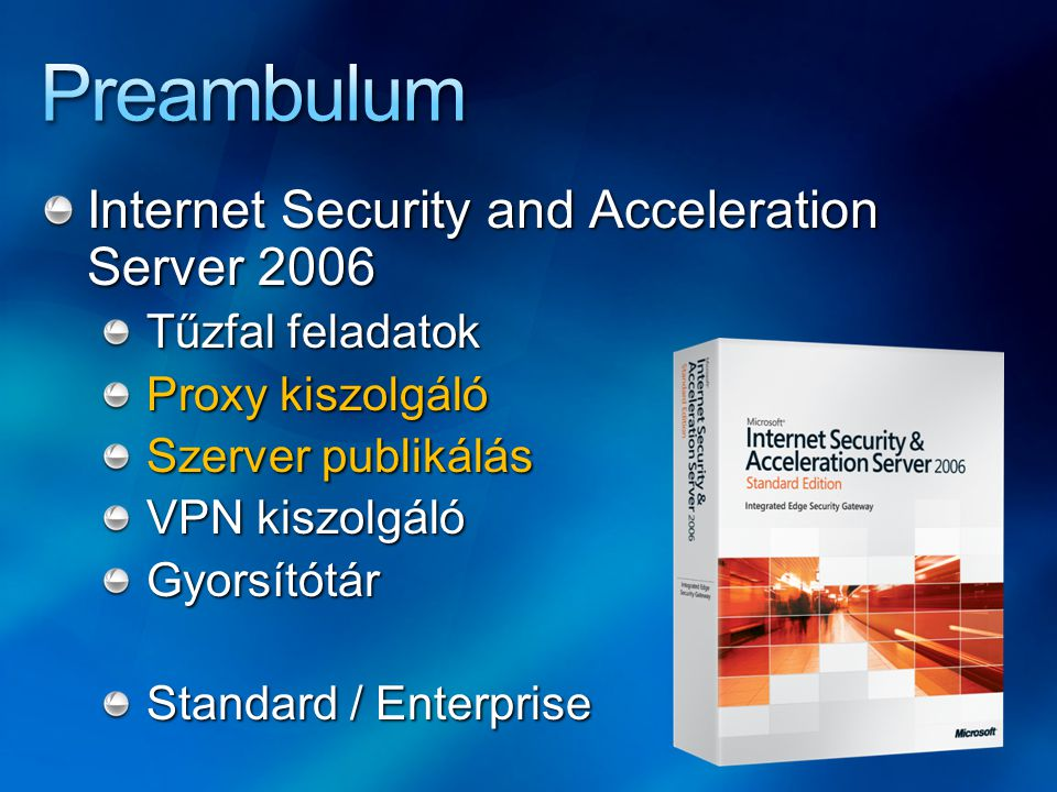 Preambulum Internet Security and Acceleration Server 2006