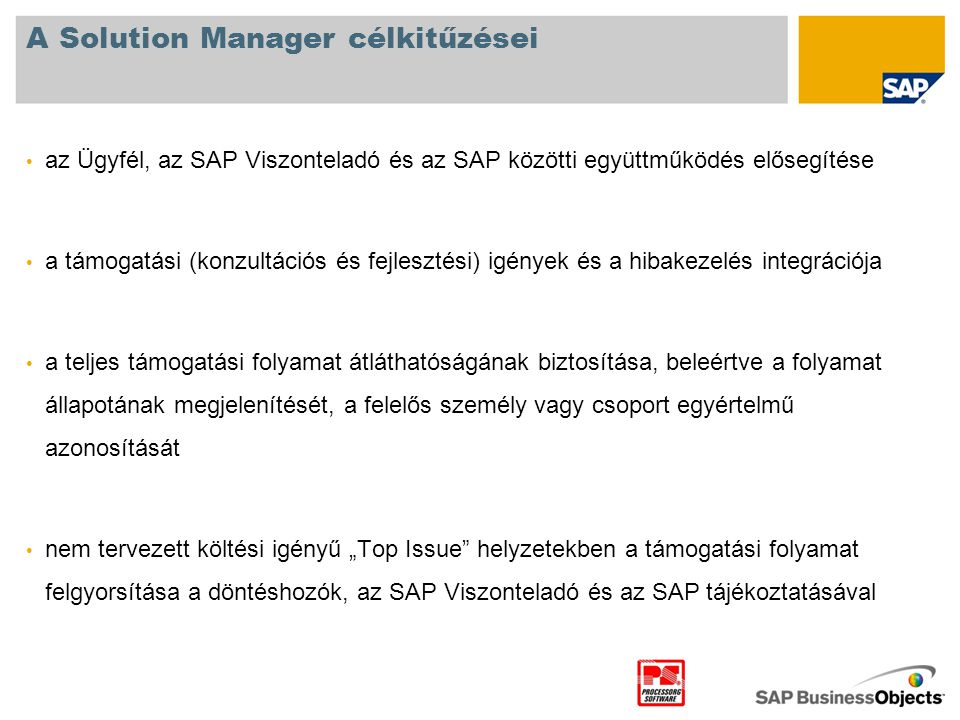 A Solution Manager célkitűzései