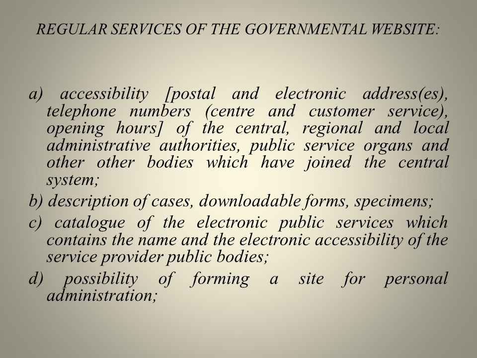 REGULAR SERVICES OF THE GOVERNMENTAL WEBSITE: