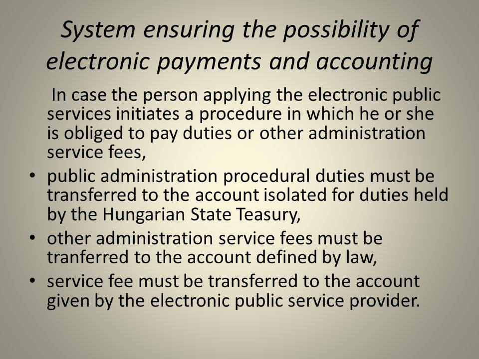 System ensuring the possibility of electronic payments and accounting