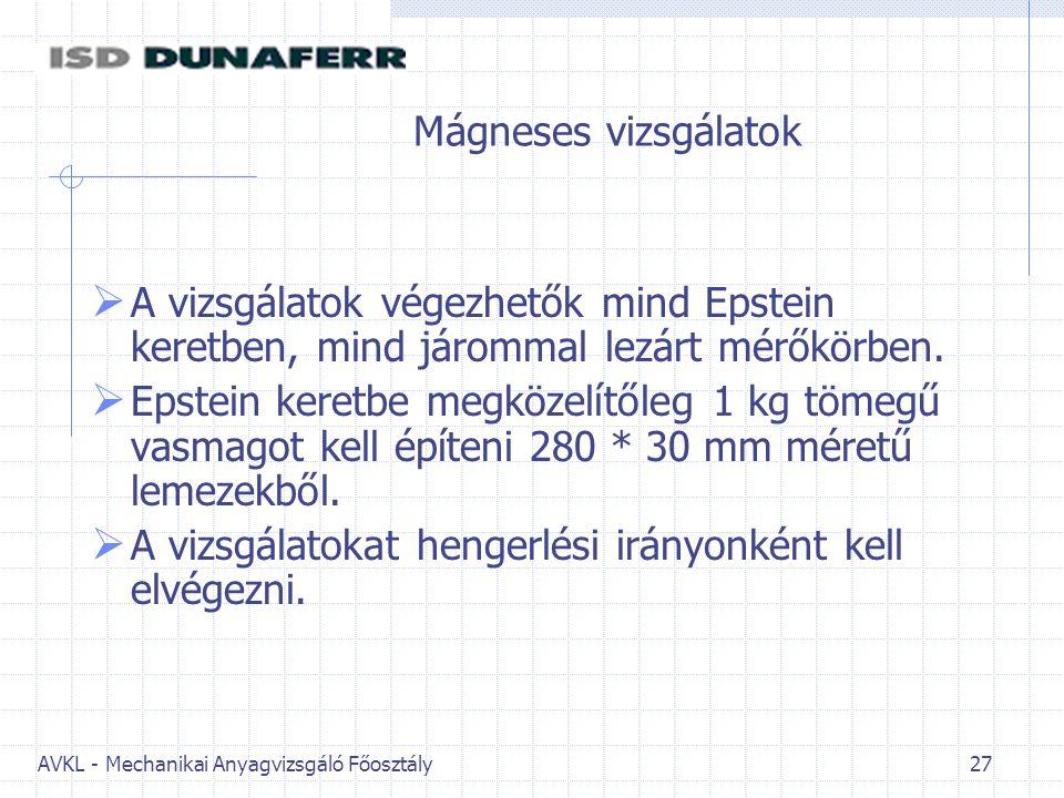 Elektrotechnikai lemezek mágneses vizsgálata - ppt letölteni a17e51c389