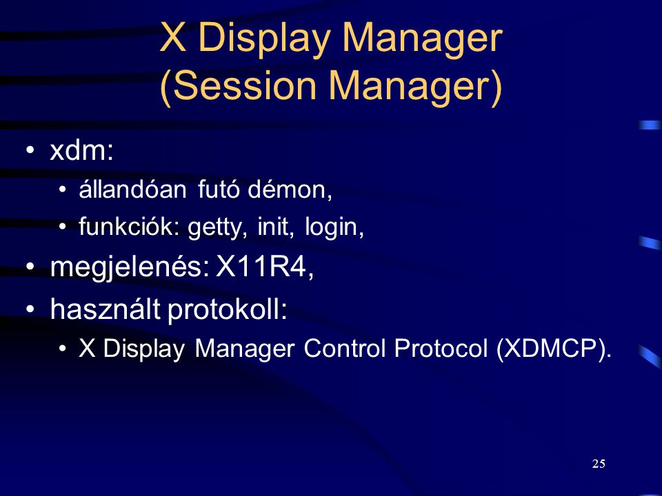 X Display Manager (Session Manager)