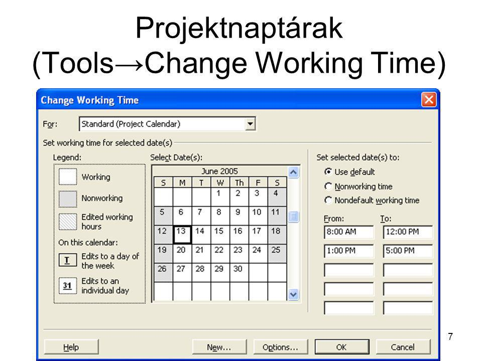 Projektnaptárak (Tools→Change Working Time)