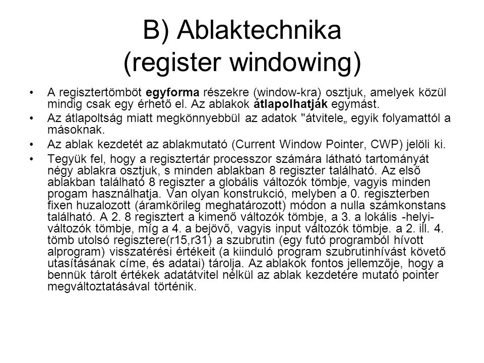 B) Ablaktechnika (register windowing)