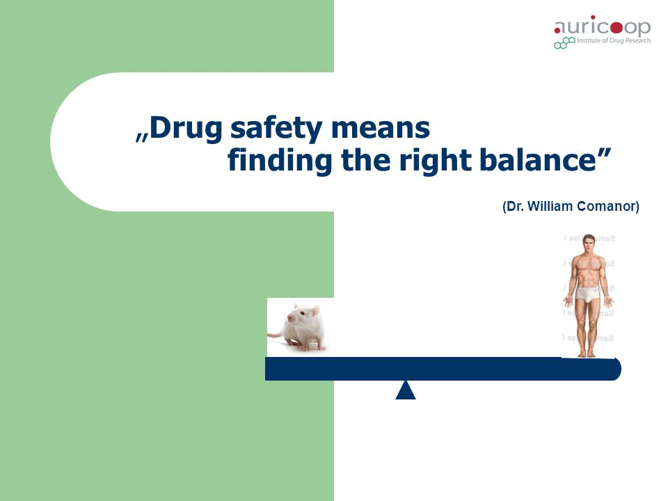 """Drug safety means finding the right balance"