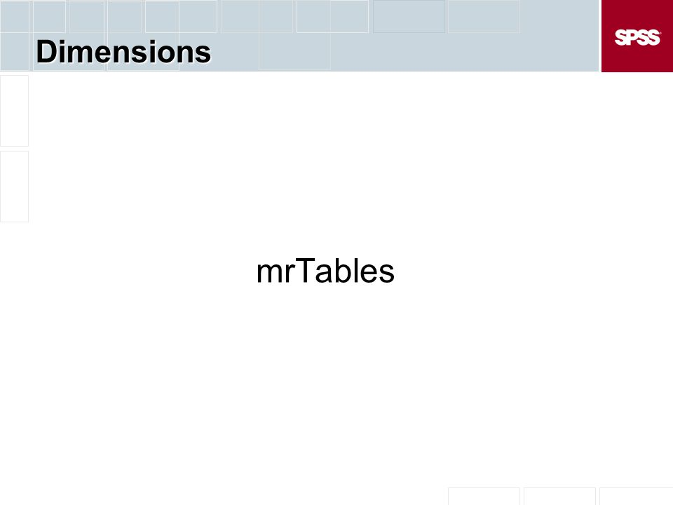 Dimensions mrTables
