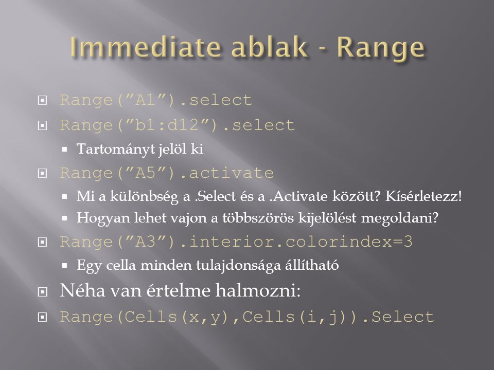 Immediate ablak - Range