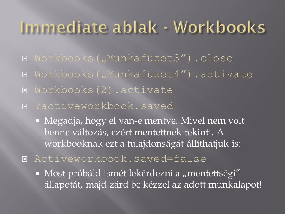 Immediate ablak - Workbooks