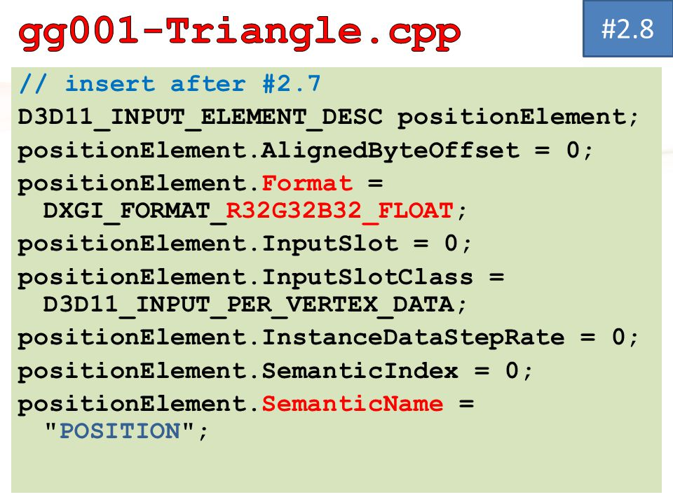 gg001-Triangle.cpp #2.8 // insert after #2.7