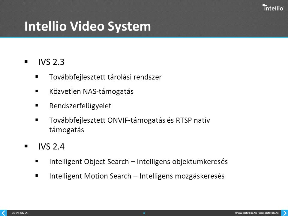 Intellio Video System IVS 2.3 IVS 2.4