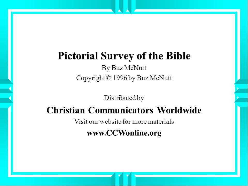 Pictorial Survey of the Bible Christian Communicators Worldwide