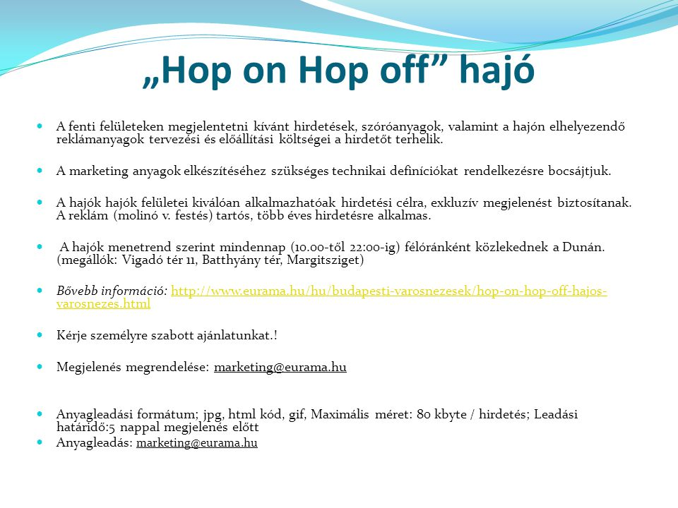 """Hop on Hop off hajó"