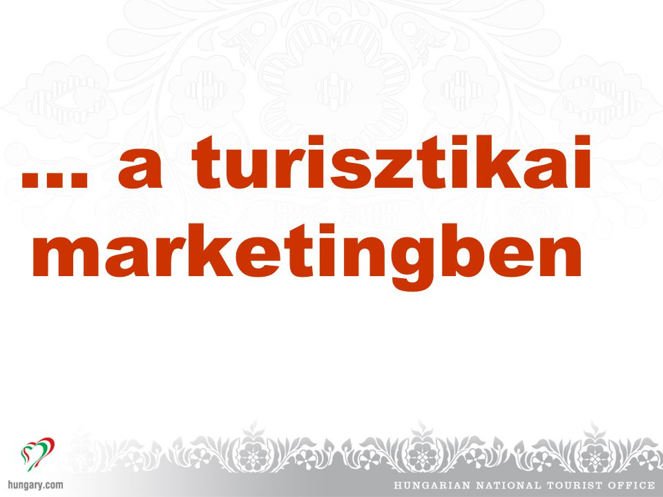 … a turisztikai marketingben