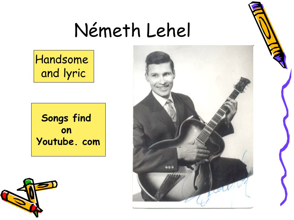 Németh Lehel Handsome and lyric Songs find on Youtube. com