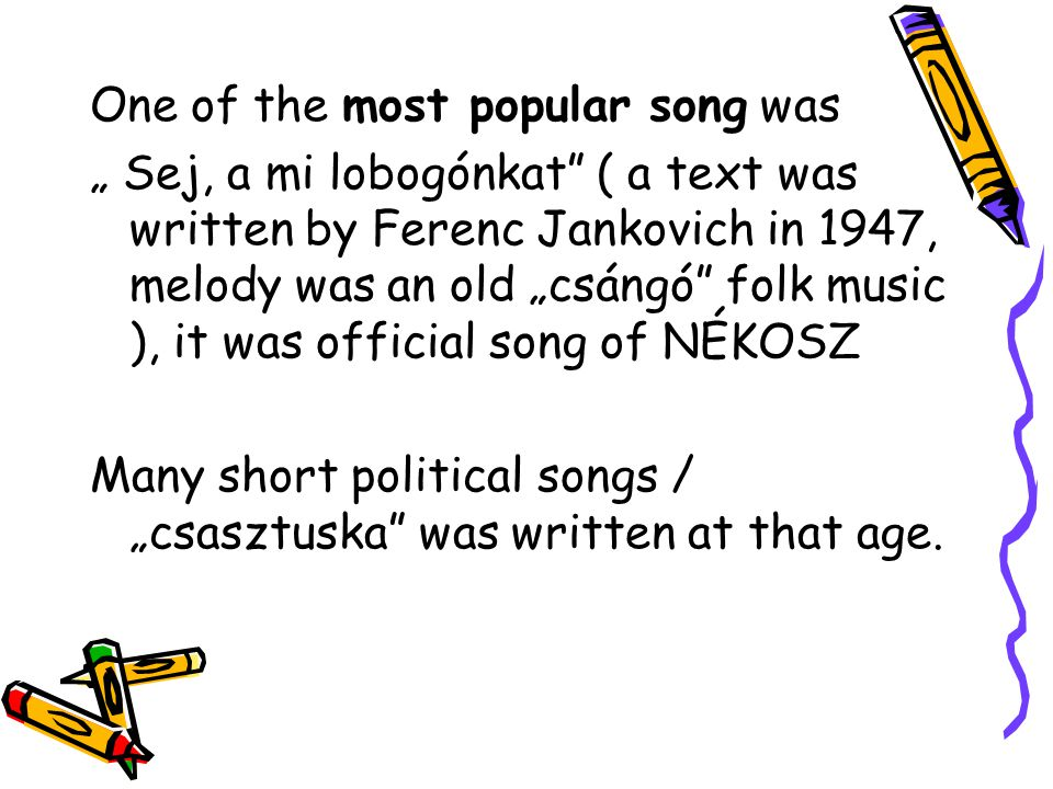 One of the most popular song was
