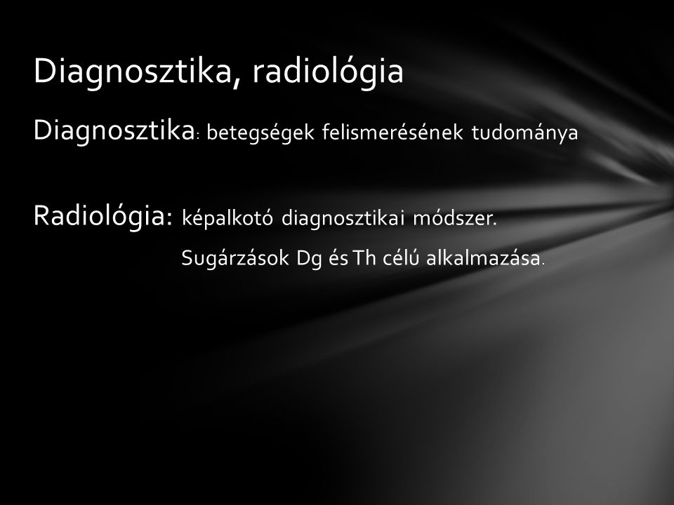 Diagnosztika, radiológia
