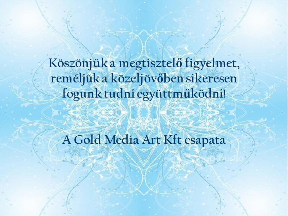 A Gold Media Art Kft csapata